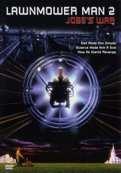 Газонокосильщик 2: За пределами киберпространства — Lawnmower Man 2: Beyond Cyberspace (1996)